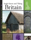 Image for Anglo-Saxon and Viking Britain