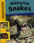 Image for Slithering snakes