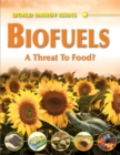 Image for Biofuels  : a threat to food?