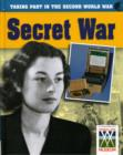 Image for Taking part in the Second World War: Secret war
