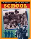 Image for Growing up in World War Two: School