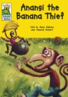Image for Anansi the banana thief  : an African-Caribbean tale