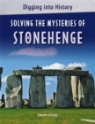 Image for Solving the mysteries of Stonehenge