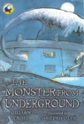 Image for The monster from underground