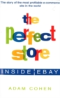 Image for The perfect store  : inside eBay
