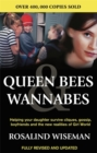 Image for Queen bees & wannabes  : helping your daughter survive cliques, gossip, boyfriends, and other realities of adolescence
