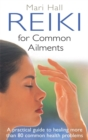 Image for Reiki for common ailments  : a practical guide to healing