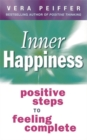 Image for Inner happiness  : positive steps to feeling complete