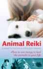 Image for Animal reiki  : how to use energy to heal the animals in your life