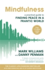 Image for Mindfulness  : a practical guide to finding peace in a frantic world