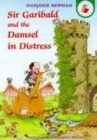 Image for Sir Garibald and the damsel in distress