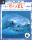 Image for Great white shark  : habitats, life cycles, food chains, threats