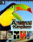 Image for The animal kingdom  : a guide to vertebrate classification and biodiversity