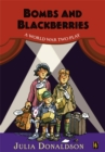 Image for Bombs and blackberries  : a World War Two play