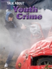 Image for Talk about youth crime