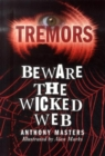 Image for Beware the wicked web
