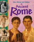 Image for Men, women and children in ancient Rome
