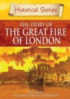 Image for The story of the Great Fire of London