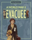 Image for The daily life of a World War II evacuee