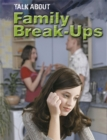 Image for Talk about family break-ups