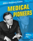 Image for Medical pioneers