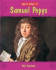 Image for Who was Samuel Pepys?