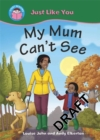 Image for My mum can't see