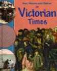 Image for Men, women and children in Victorian times
