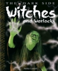 Image for Witches and warlocks  : a book of monstrous beings from the dark side of myths and legends around the world