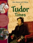 Image for Men, women and children in Tudor times