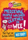 Image for Medieval people washed their clothes in wee!  : the fact or fiction behind history