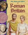 Image for Men, women and children in Roman Britain