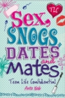 Image for Sex, snogs, dates and mates