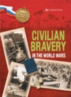 Image for Civilian bravery in the world wars