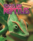 Image for Focus on reptiles