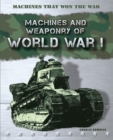 Image for Machines and weaponry of World War I