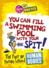 Image for You can fill a swimming pool with your spit!  : the fact or fiction behind human bodies