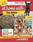Image for At home with ... the Aztecs ... in history