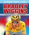 Image for Bradley Wiggins  : champion cyclist