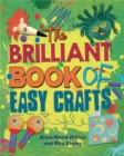 Image for The brilliant book of easy crafts