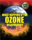 Image for What happens if the ozone disappears?