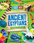 Image for Ancient Egyptians  : 12 projects to make and do