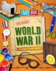 Image for World War II  : 12 projects to make and do