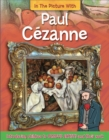 Image for In the picture with Paul Câezanne