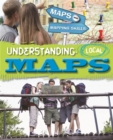 Image for Understanding local maps