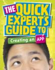 Image for The quick expert's guide to creating an app : 8