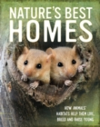 Image for Nature's best homes  : how animals' habitats help them live, breed and raise young