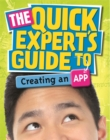 Image for The quick expert's guide to creating an app