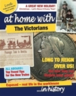 Image for At home with ... the Victorians ... in history