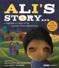 Image for Ali's story..  : a real-life account of his journey from Afghanistan